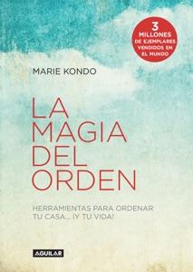 La magia del orden (La magia del orden 1) - Marie Kondo pdf download