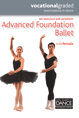 Advanced Foundation Ballet - Royal Academy of Dance