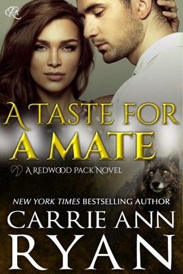 A Taste for a Mate - Carrie Ann Ryan pdf download