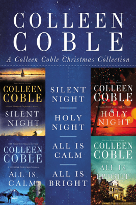 A Colleen Coble Christmas Collection - Colleen Coble