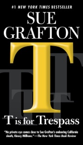 T is for Trespass - Sue Grafton pdf download