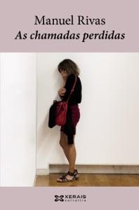 As chamadas perdidas - Manuel Rivas pdf download