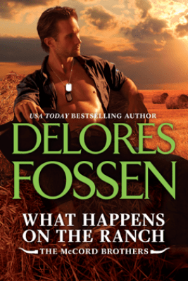 What Happens on the Ranch - Delores Fossen