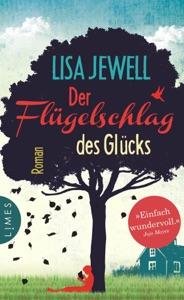 Der Flügelschlag des Glücks - Lisa Jewell pdf download