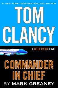 Tom Clancy Commander in Chief - Mark Greaney pdf download
