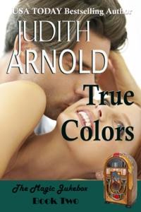 True Colors: A brilliant billionaire. A spirited artist. A magic song. - Judith Arnold pdf download