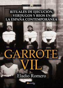 Garrote vil - Eladio Romero pdf download