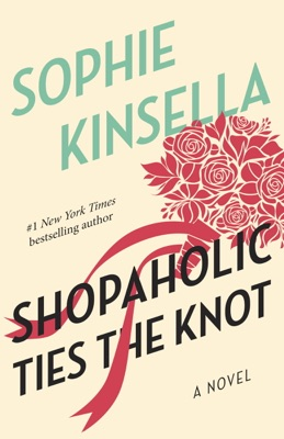 Shopaholic Ties the Knot - Sophie Kinsella pdf download