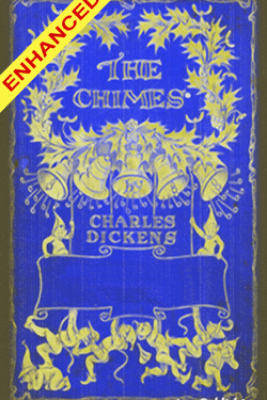 The Chimes + FREE Audiobook Included - Charles Dickens, George Alfred Williams & Ngims Publishing