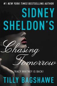 Sidney Sheldon's Chasing Tomorrow - Sidney Sheldon & Tilly Bagshawe pdf download