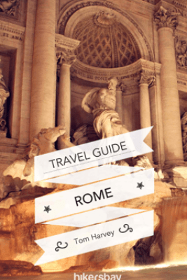 Rome and Vatican Travel Guide and Maps for Tourists - Tom Harvey