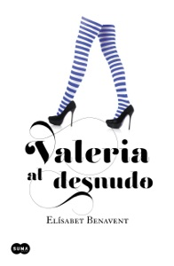 Valeria al desnudo - Elísabet Benavent pdf download