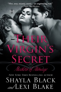 Their Virgin's Secret, Masters of Ménage, Book 2 - Shayla Black & Lexi Blake pdf download