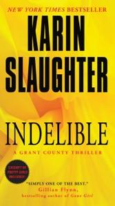 Indelible - Karin Slaughter pdf download
