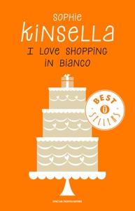 I love shopping in bianco - Sophie Kinsella pdf download