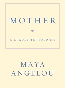 Mother - Maya Angelou pdf download