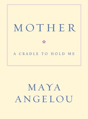 Mother - Maya Angelou pdf download