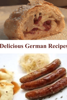 Delicious German Recipes - Jerome Henry
