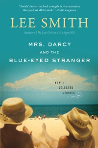 Mrs. Darcy and the Blue-Eyed Stranger - Lee Smith pdf download