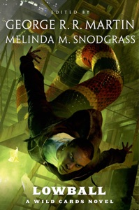 Lowball - George R.R. Martin, Melinda Snodgrass & Wild Cards Trust pdf download