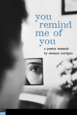 You Remind Me of You - Eireann Corrigan