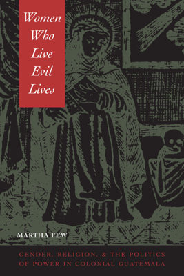 Women Who Live Evil Lives - Martha Few
