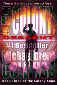 The Colony: Descent - Michaelbrent Collings pdf download