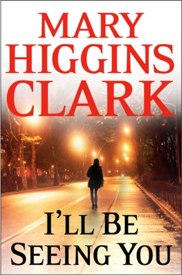I'll Be Seeing You - Mary Higgins Clark pdf download
