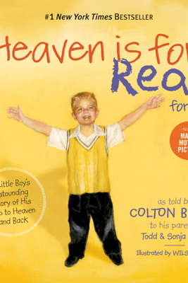 Heaven is for Real for Kids - Todd Burpo & Sonja Burpo