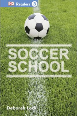 DK Readers L3: Soccer School - DK