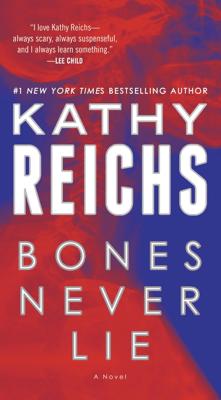 Bones Never Lie (with bonus novella Swamp Bones) - Kathy Reichs pdf download