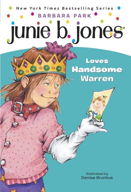 Junie B Jones Loves Handsome Warren