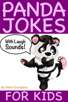 Panda Jokes For Kids - Peter Crumpton