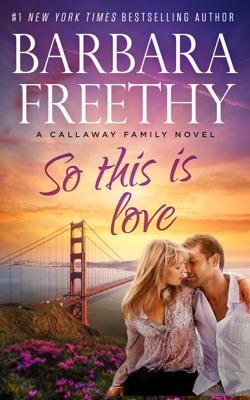 So This Is Love - Barbara Freethy pdf download