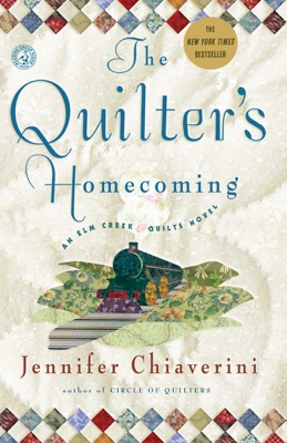The Quilter's Homecoming - Jennifer Chiaverini pdf download