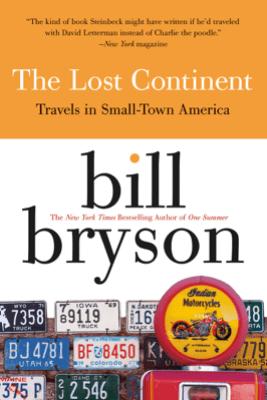The Lost Continent - Bill Bryson