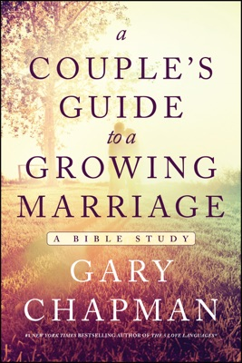 A Couple's Guide to a Growing Marriage - Gary Chapman pdf download