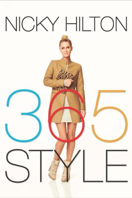 365 Style - Nicky Hilton