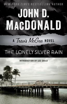 The Lonely Silver Rain - John D. MacDonald & Lee Child pdf download