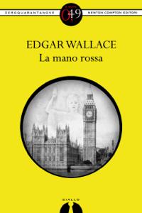 La mano rossa - Edgar Wallace pdf download