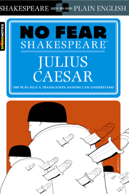 Julius Caesar (No Fear Shakespeare) - SparkNotes