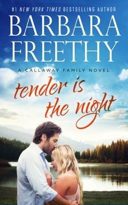 Tender Is the Night - Barbara Freethy pdf download