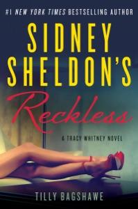 Sidney Sheldon's Reckless - Sidney Sheldon & Tilly Bagshawe pdf download
