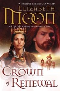 Crown of Renewal - Elizabeth Moon pdf download