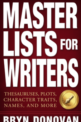 MASTER LISTS FOR WRITERS - Bryn Donovan