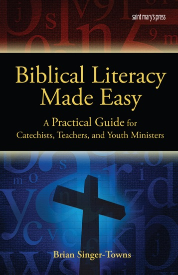 Biblical Literacy Made Easy by Brian Singer-Towns pdf download