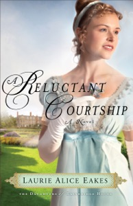 A Reluctant Courtship (The Daughters of Bainbridge House Book #3) - Laurie Alice Eakes pdf download