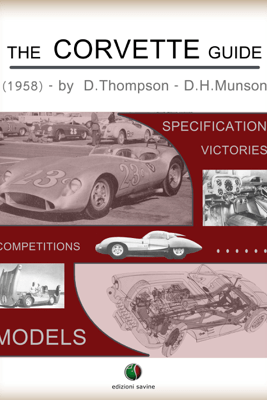 The CORVETTE Guide - Dick Thompson & Donn Hale Munson