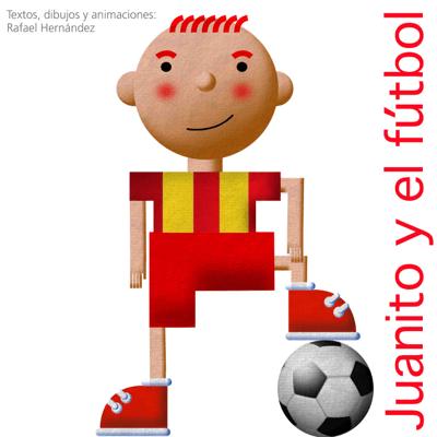 Juanito y el fútbol - Rafael Hernandez pdf download