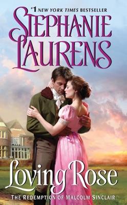 Loving Rose - Stephanie Laurens pdf download